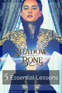 5 lessons Shadow and Bone 1
