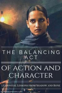 5 lessons Shadow and Bone balance