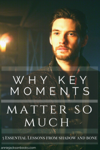 5 lessons Shadow and Bone key moments