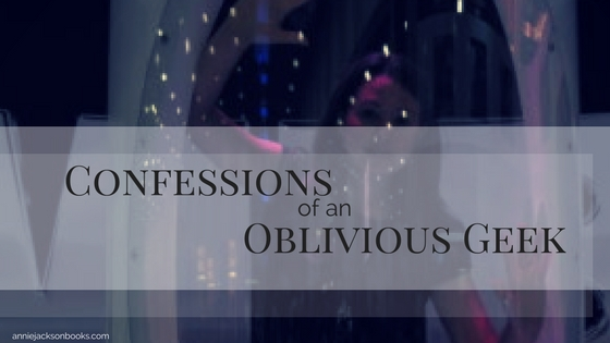 Confessions of an oblivious geek feature
