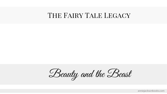 Fairy Tale Legacy Beauty and the Beast feature
