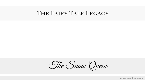 Fairy Tale Legacy: The Snow Queen