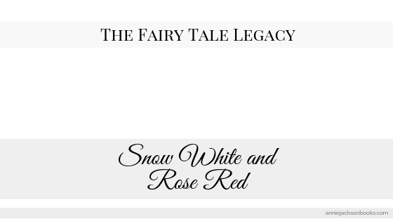 Fairy Tale Legacy Snow White and Rose Red feature