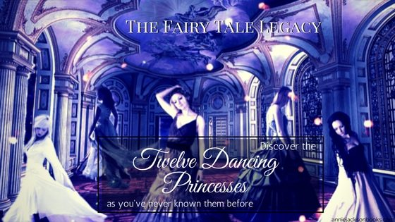 Fairy Tale Legacy: Twelve Dancing Princesses