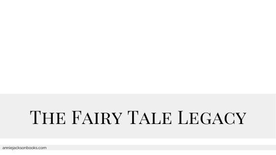 the fairy tale legacy