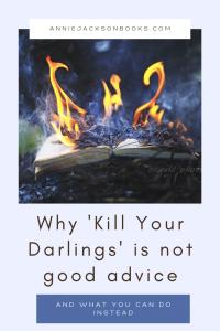 Kill Your Darlings Alternatives book fire sqr pinterest