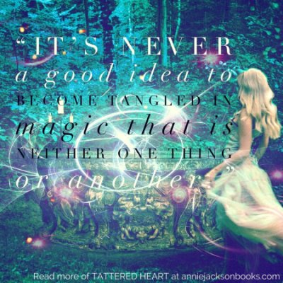 Tattered Heart quote magic