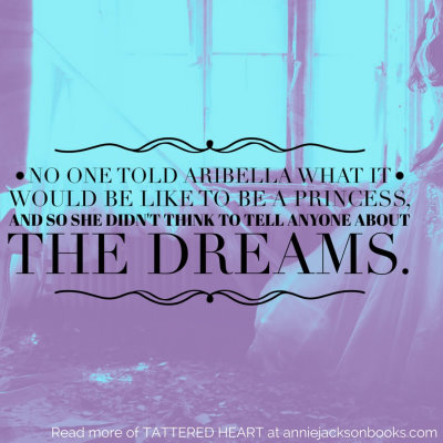 Tattered Heart quote princess dreams